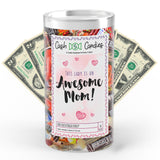 This Lady is an Awesome Mom Cash Candy
