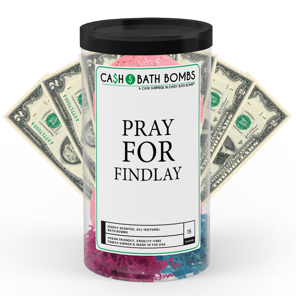 Pray For Findlay Cash Bath Bomb Tube