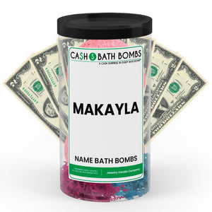 MAKAYLA Name Cash Bath Bomb Tube