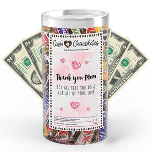 Thank You Mom For All That You Do & For All Of Your Love Cash Chocolates