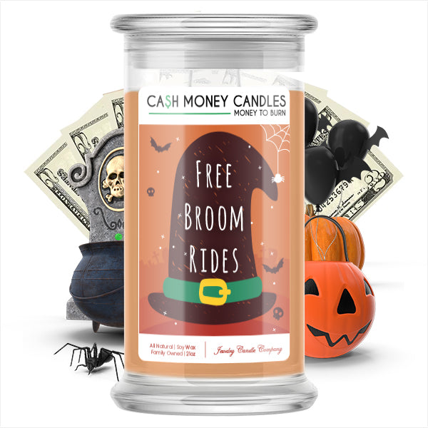 Free broom rides Cash Money Candle