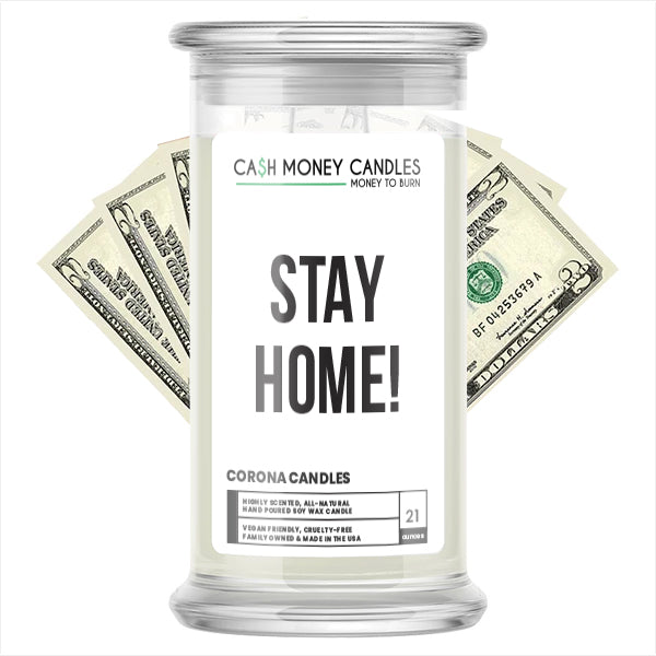 STAY HOME! Cash Money Candle