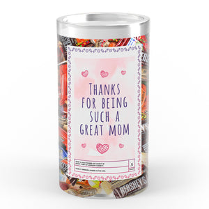 Thanks For being Such a Great Mom Candy