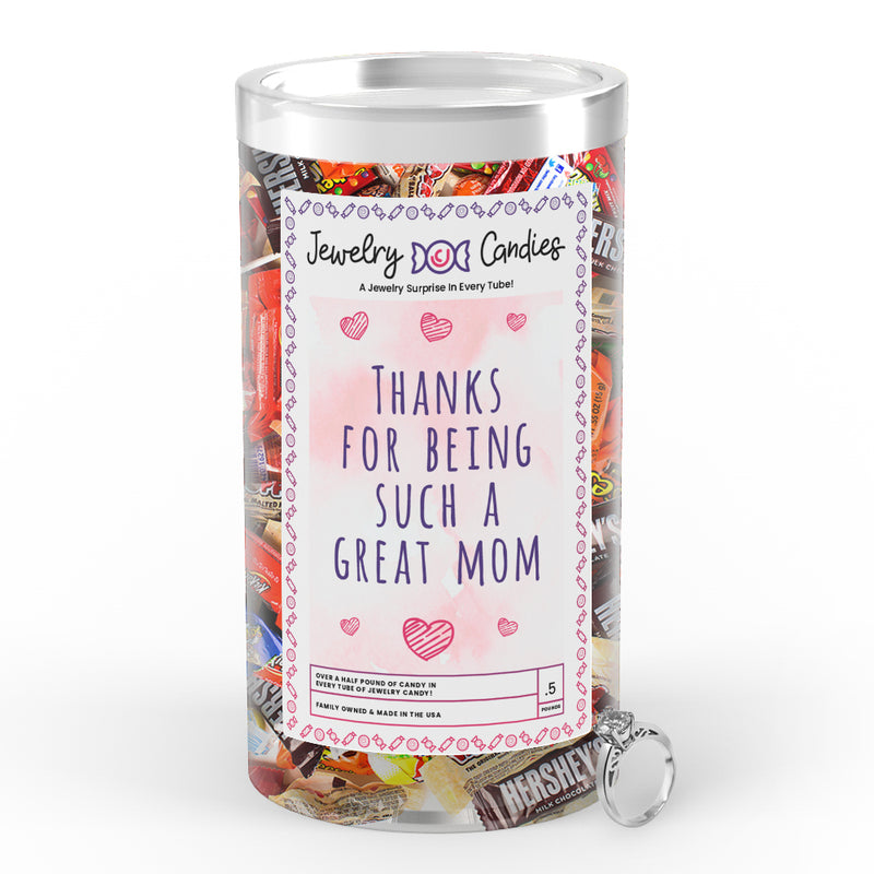Thanks For being Such a Great Mom Jewelry Candy