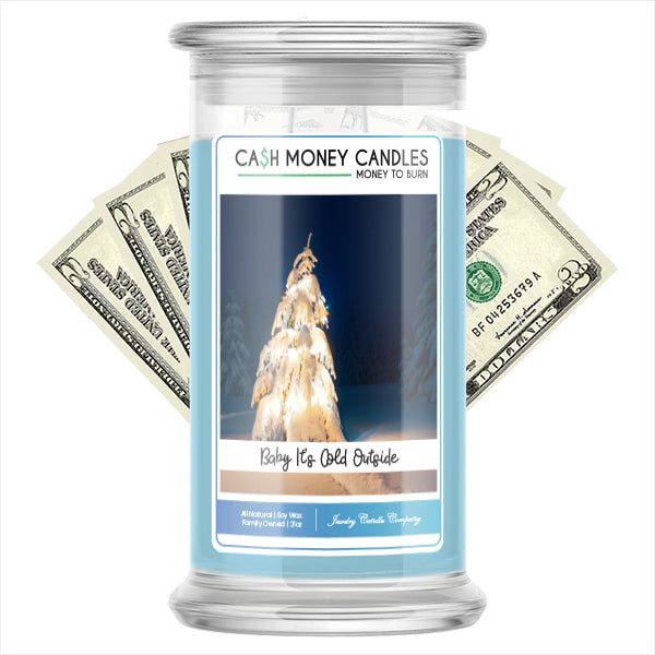 Baby It's Cold Outside Cash Candle