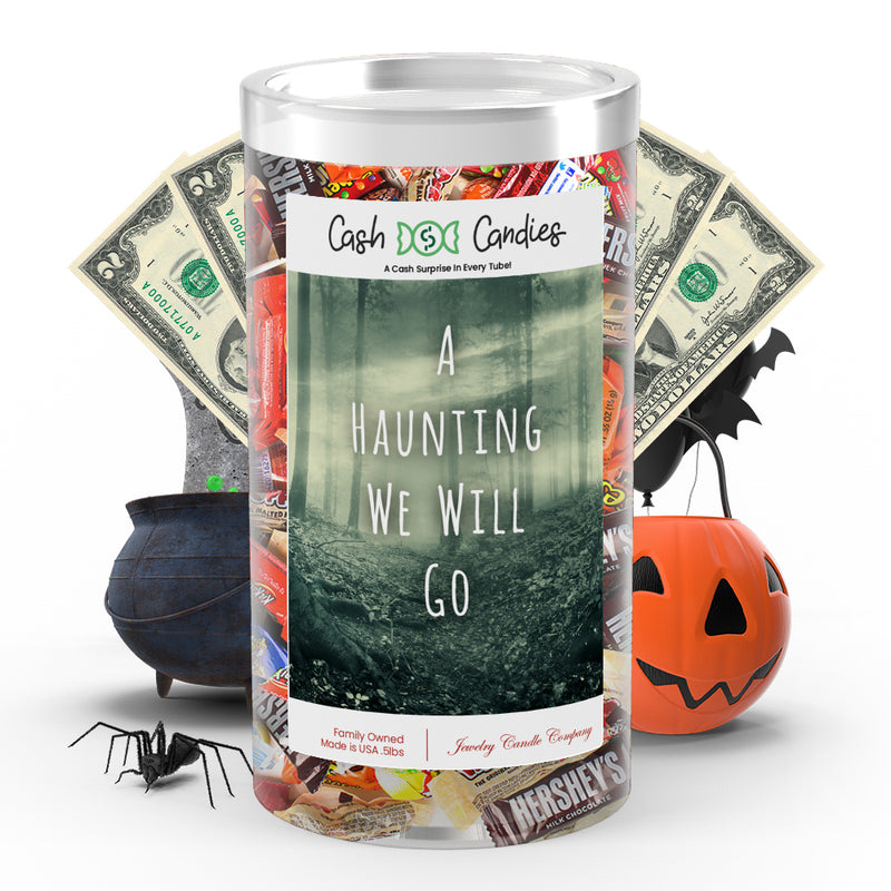 A hunting we will go Cash Candy