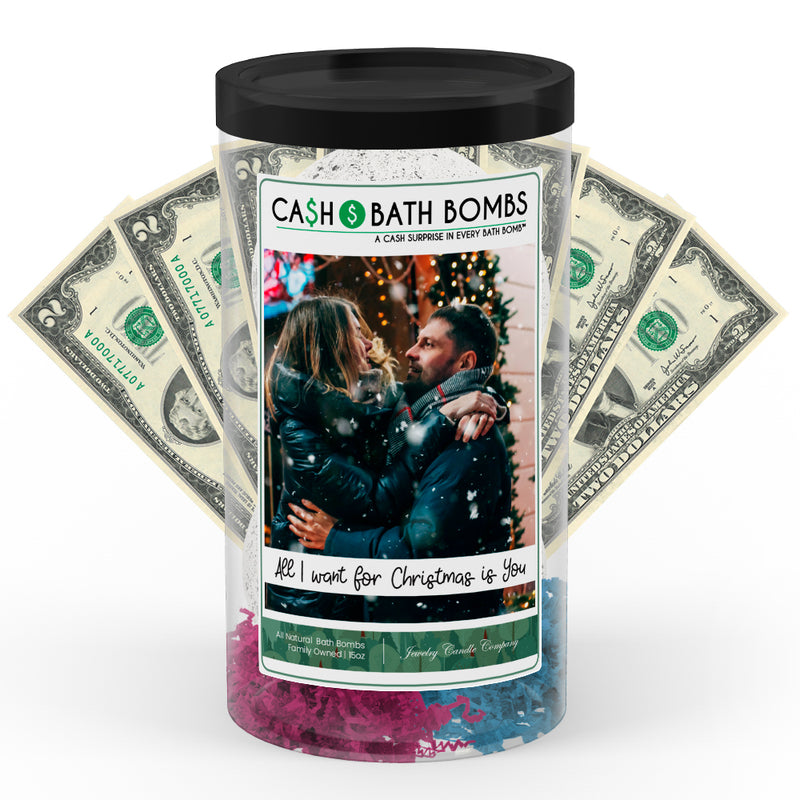 All I Want For Christmas Is You Cash Bath Bomb