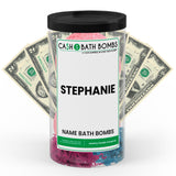 STEPHANIE Name Cash Bath Bomb Tube