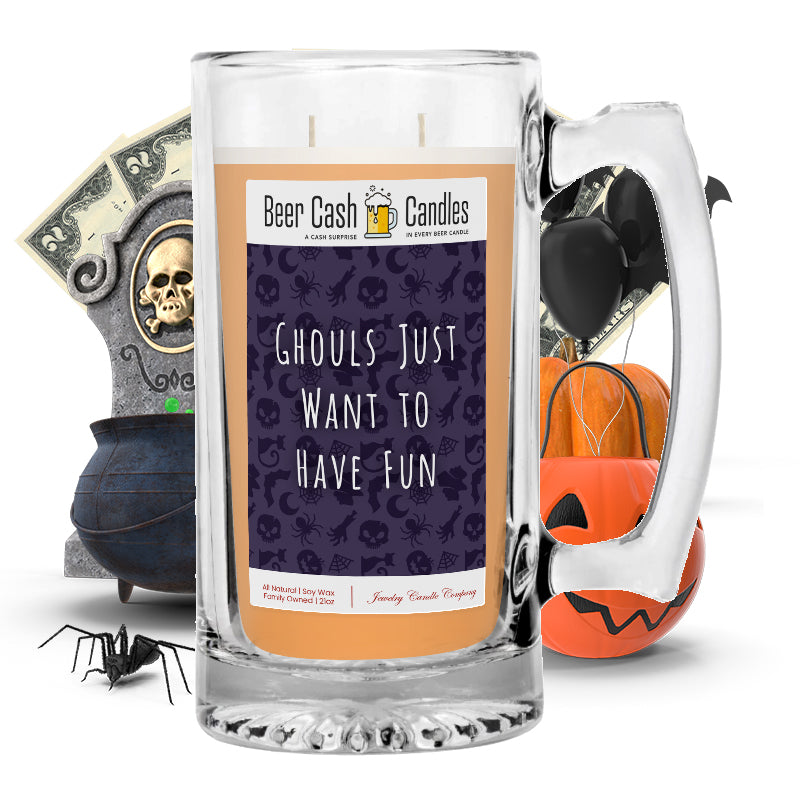 Ghouls just want to have fun Beer Cash Candle