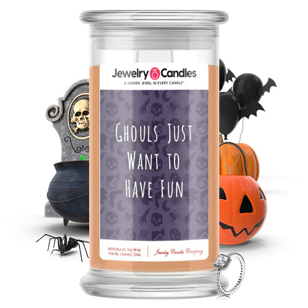 Ghouls just want to have fun Jewelry Candle