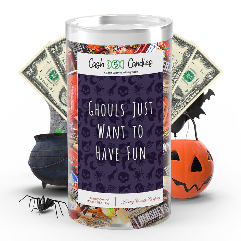 Ghouls just want to have fun Cash Candy