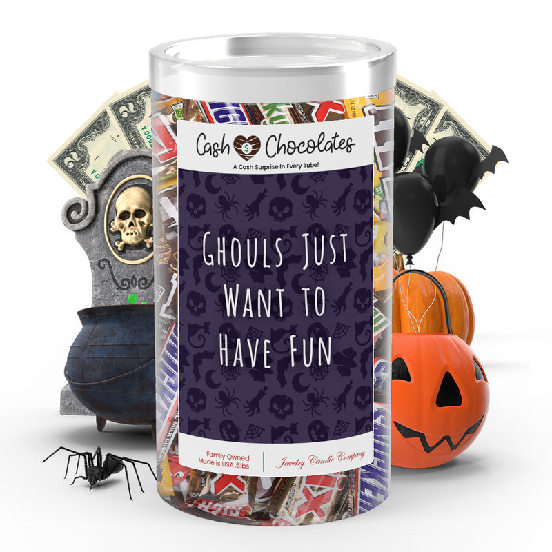 Ghouls just want to have fun Cash Chocolates