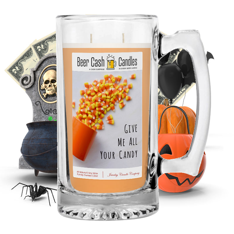 Give me all your candy Beer Cash Candle