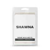 SHAWNA Name Wax Melts