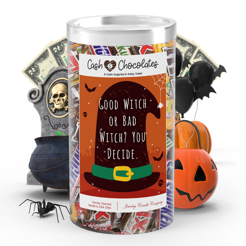 Good witch or bad witch? You decide Cash Chocolates