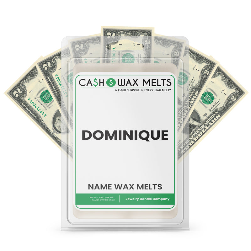 DOMINIQUE Name Cash Wax Melts