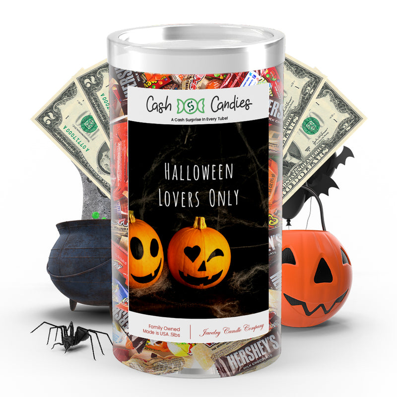 Halloween lovers only Cash Candy
