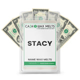 STACY Name Cash Wax Melts