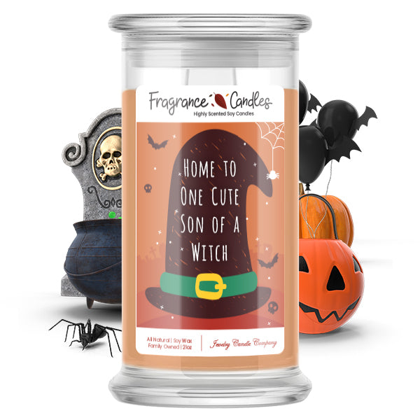 Home to one cute son of a witch Fragrance Candle