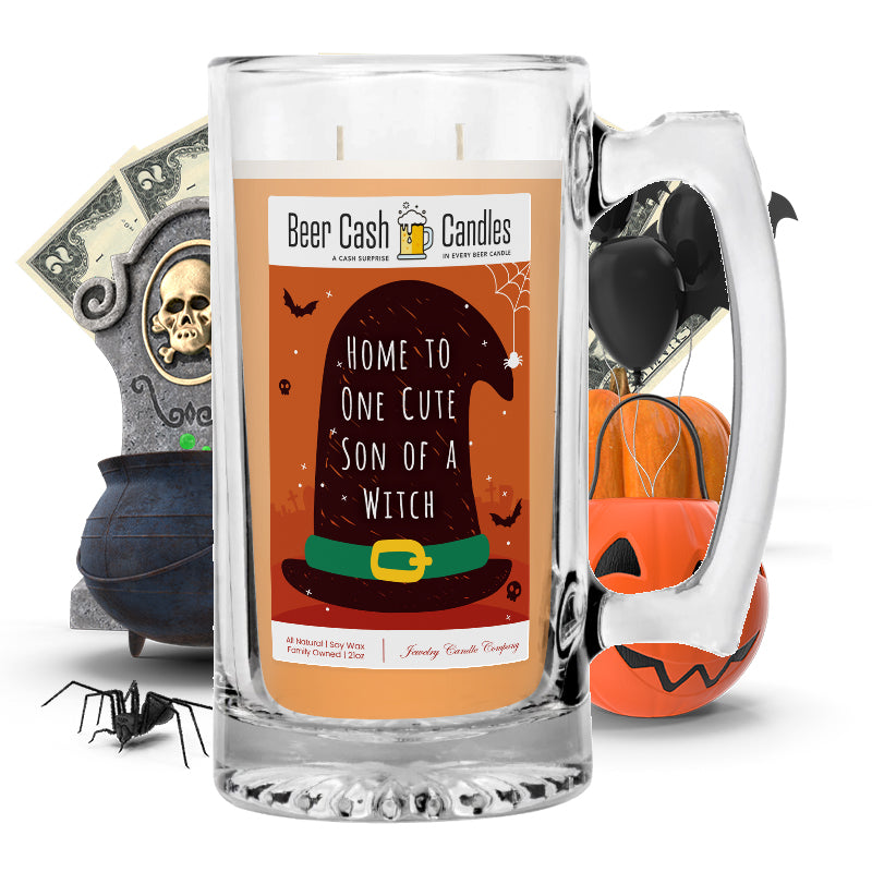 Home to one cute son of a witch Beer Cash Candle