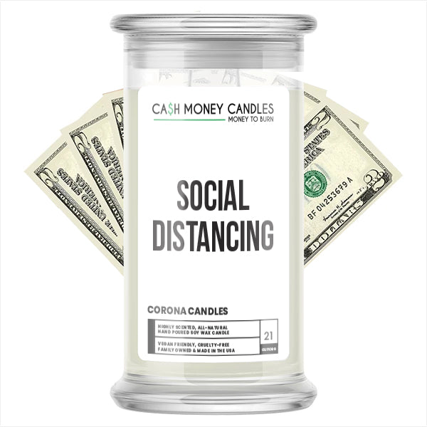 SOCIAL DISTANCING Cash Money Candle