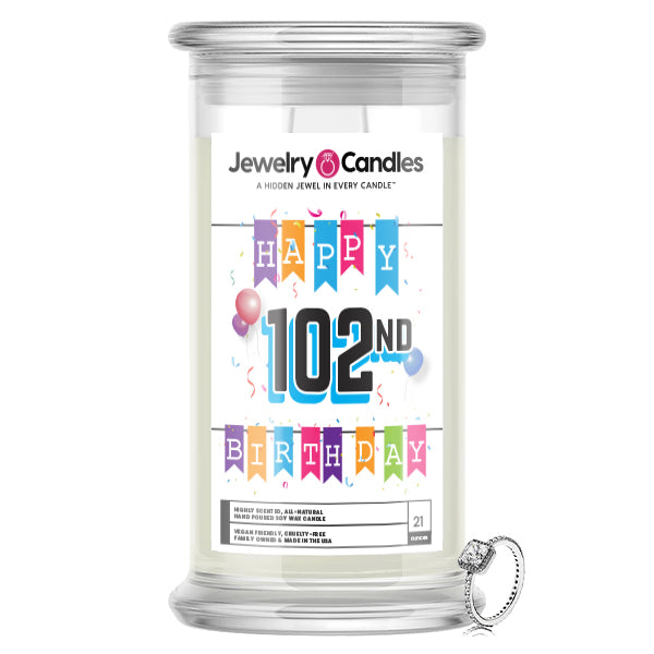 Happy 102nd Birthday Jewelry Candle