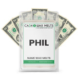 PHIL Name Cash Wax Melts