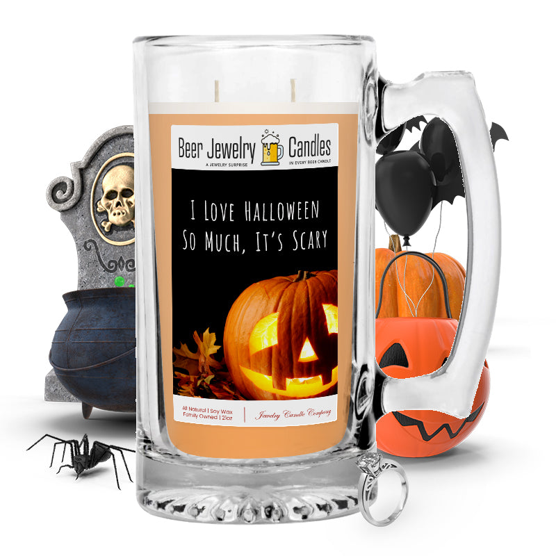 I love halloween so much, it's scary Beer Jewelry Candle