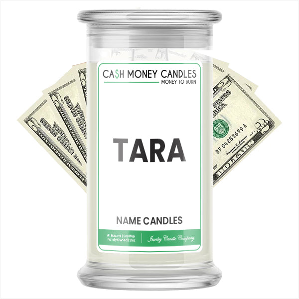 TARA Name Cash Candles