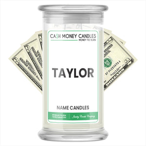 TAYLOR Name Cash Candles