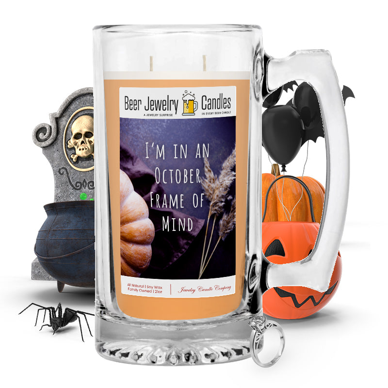I'm in october frame of mind Beer Jewelry Candle