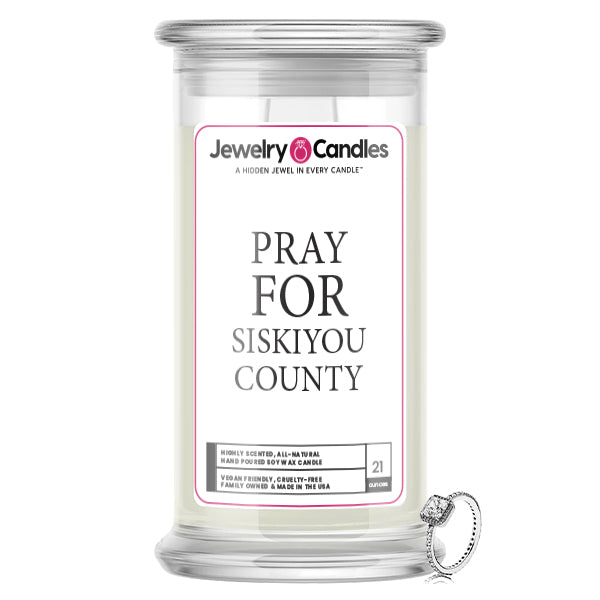 Pray For Siskiyou County Jewelry Candle