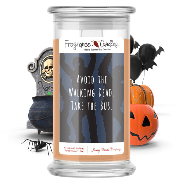 Avoid the walking dead. Take the bus Fragrance Candle