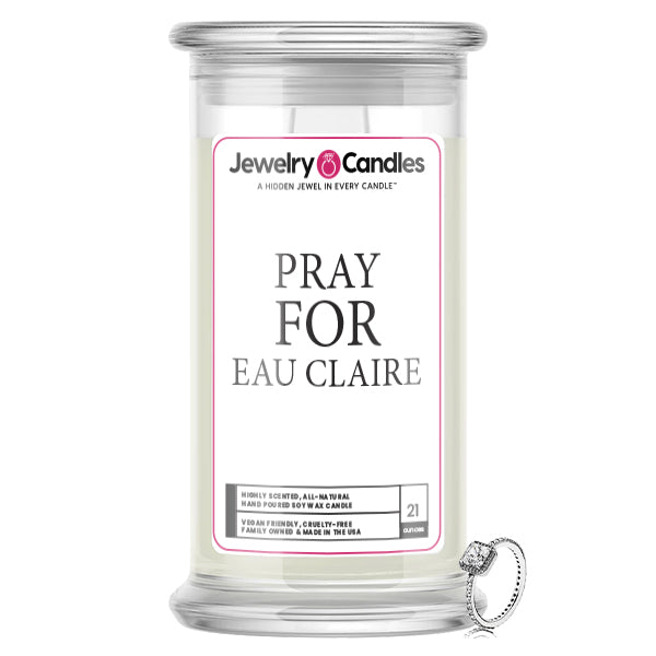 Pray For Eau Claire Jewelry Candle