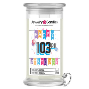 Happy 103rd Birthday Jewelry Candle