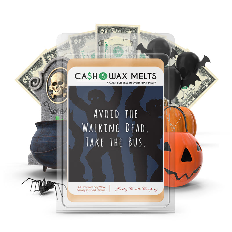 Avoid the walking dead. Take the bus Cash Wax Melts