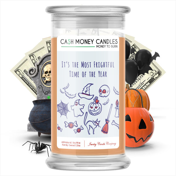 It's the most frightful time of the year Cash Money Candle