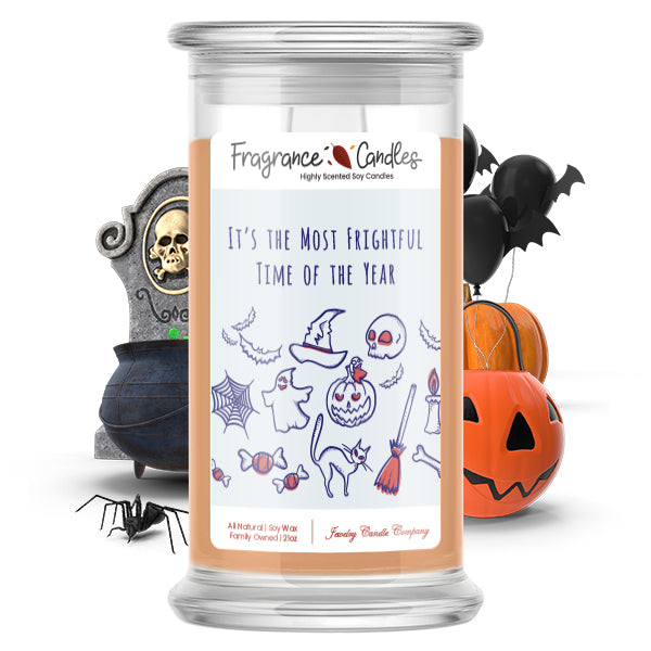 It's the most frightful time of the year Fragrance Candle