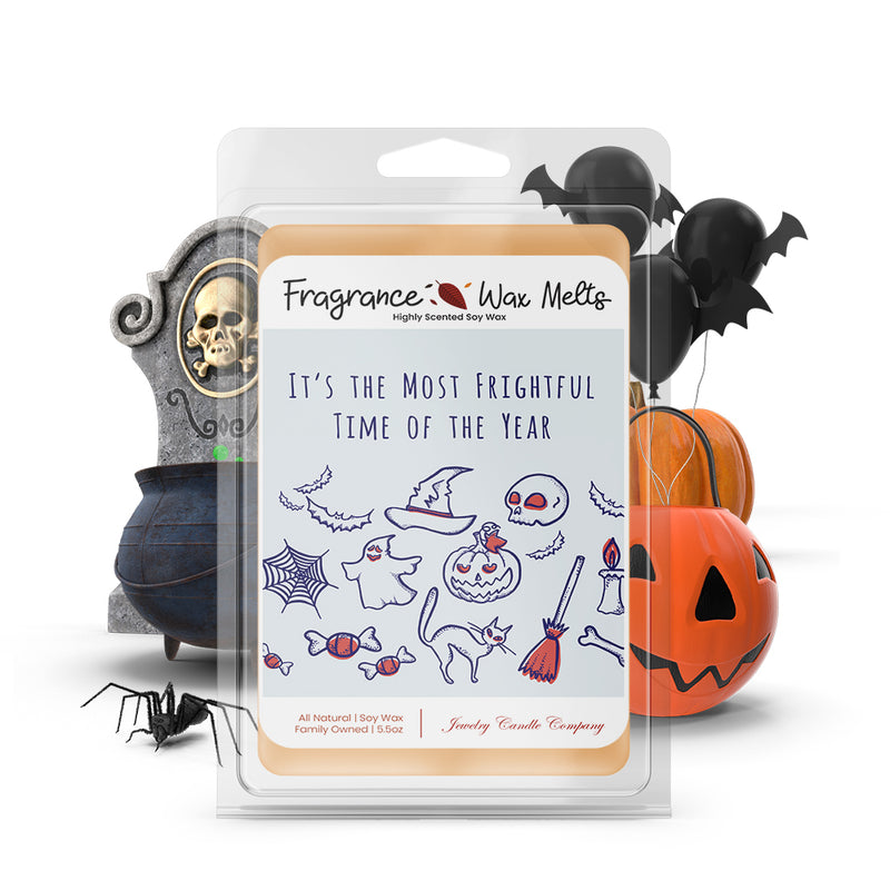 It's the most frightful time of the year Fragrance Wax Melts
