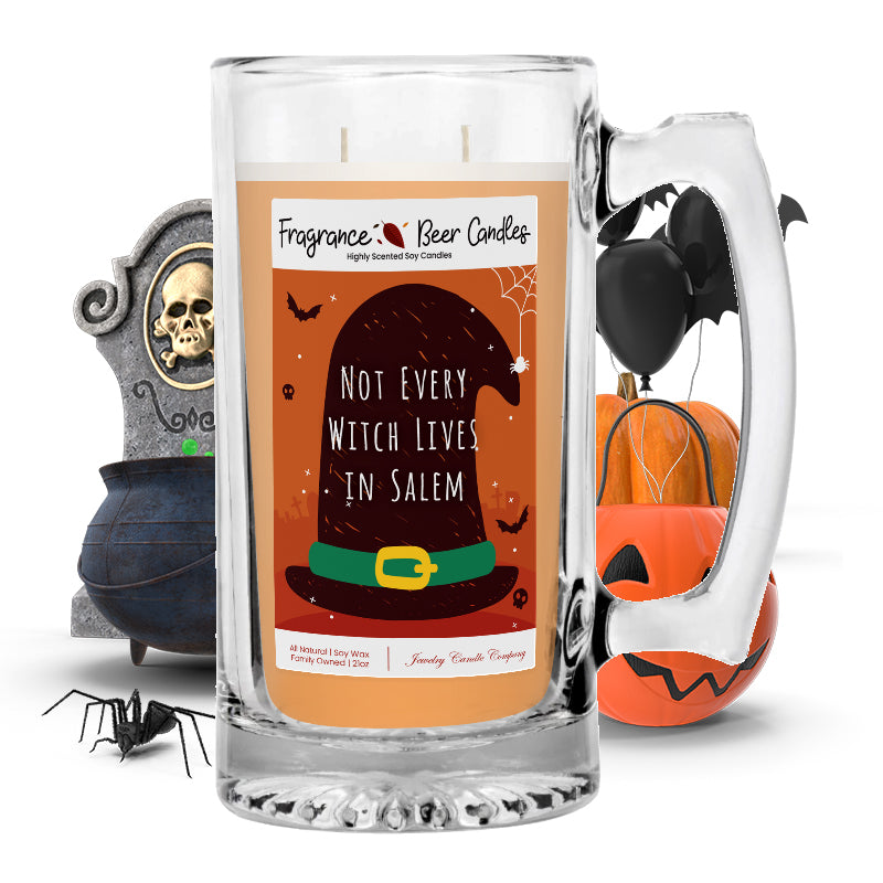 Not every witch lives in salem Fragrance Beer Candle