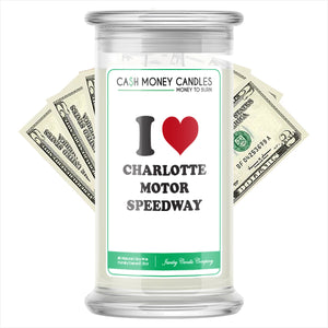 I Love CHARLOTTE MOTOR SPEEDWAY Landmark Cash Candles