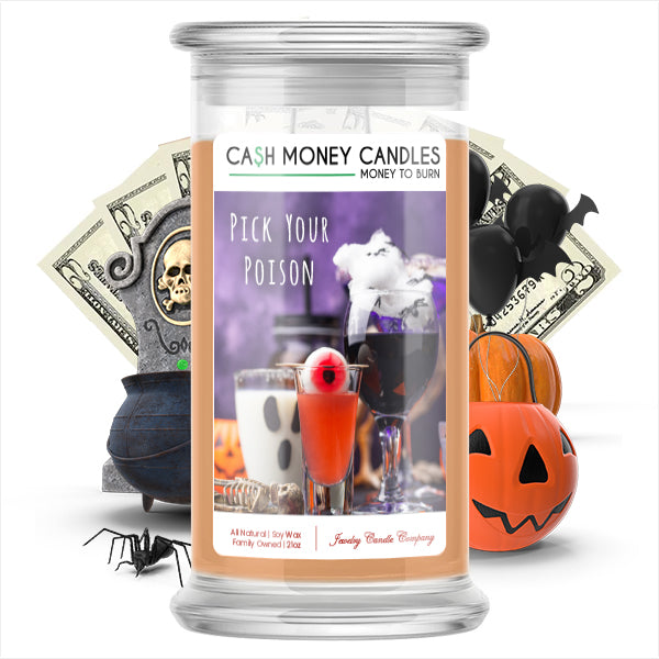 Pick your poison Cash Money Candle