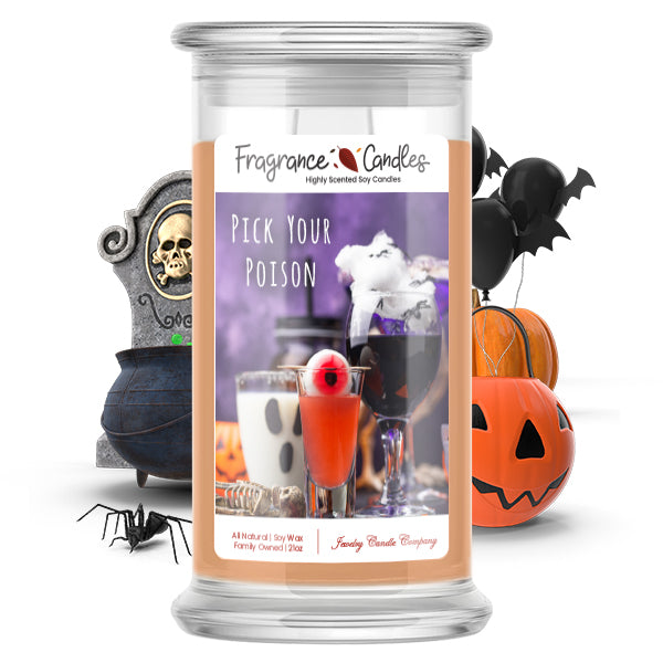 Pick your poison Fragrance Candle