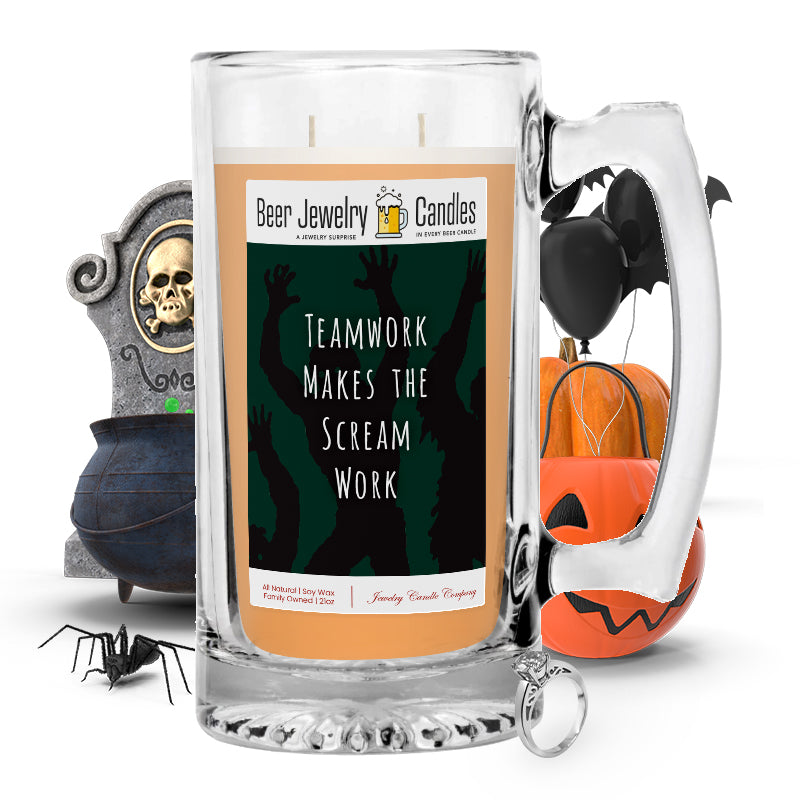 Teamwork makes the scream work Beer Jewelry Candle
