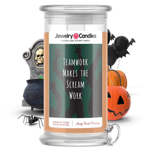 Teamwork makes the scream work Jewelry Candle