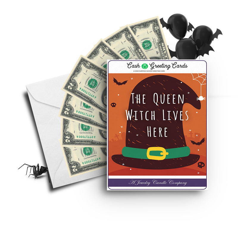 The queen witch lives here Cash Greetings Card