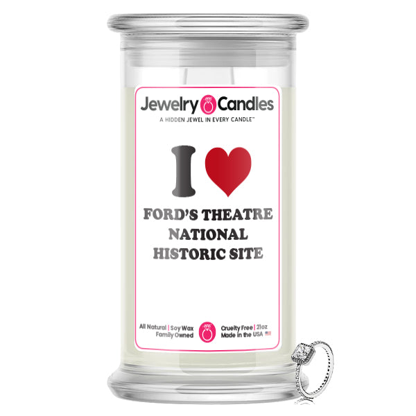 I Love FORD'S THEATRE NATIONAL HISTORIC SITE Landmark Jewelry Candles