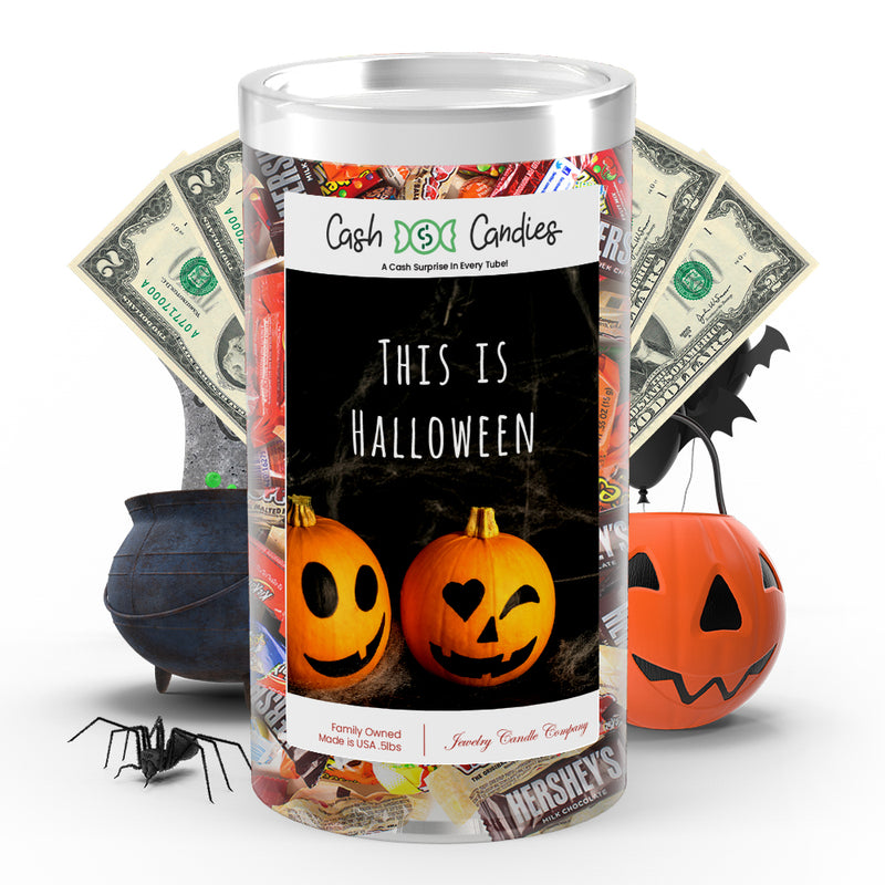 This Is halloween Cash Candy