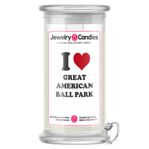 I Love  GREAT AMERICAN BALL PARK Landmark Jewelry Candles