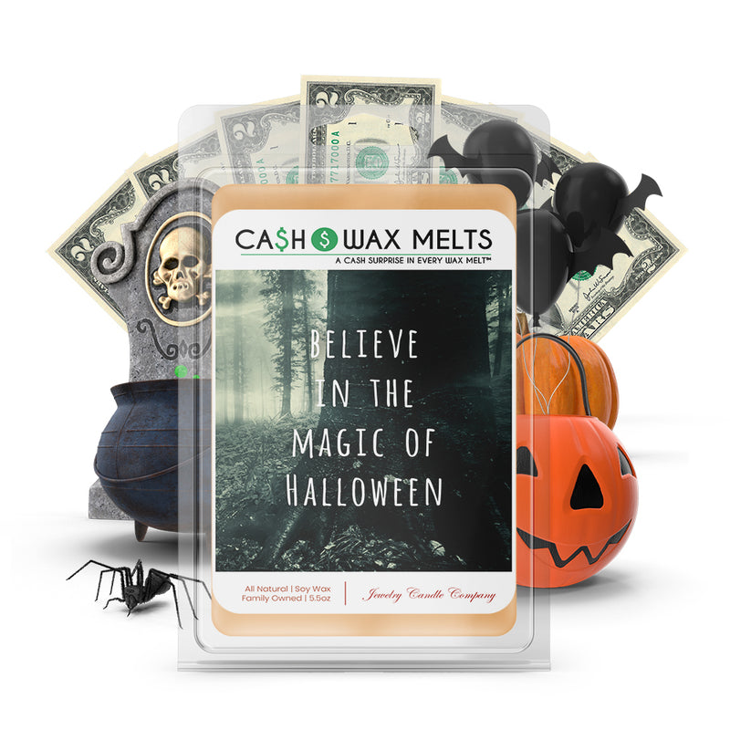 Believe in the magic of halloween Cash Wax Melts